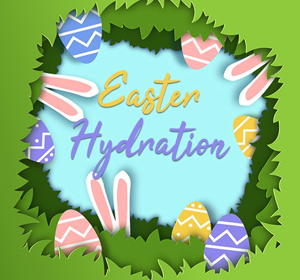 Easter Hydration